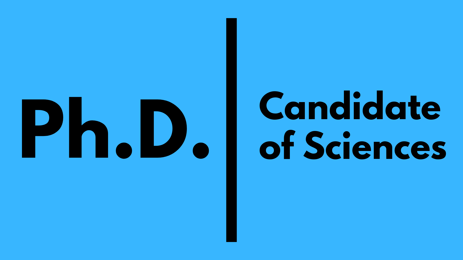 Ph.D. or Candidate of Sciences